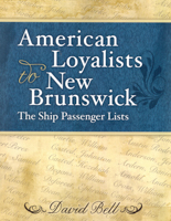 American Loyalists to New Brunswick